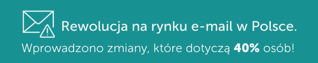 Rewolucja na rynku email w Polsce!