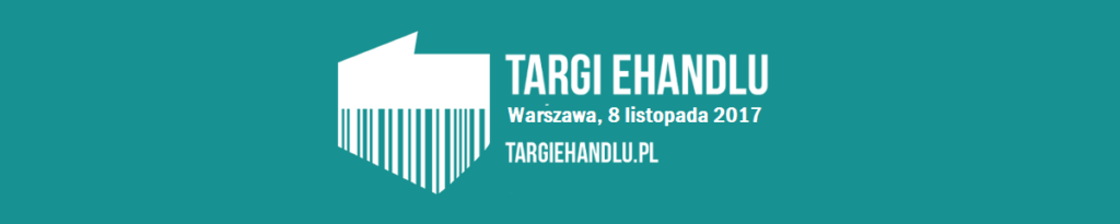 Do zobaczenia na Targach eHandlu!