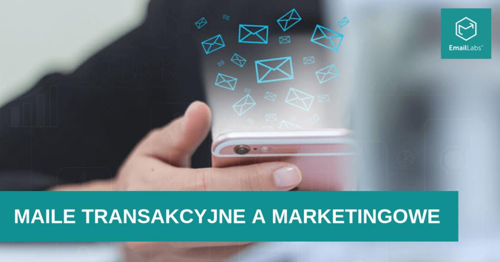 maile-transakcyjne-a-marketingowe-roznice