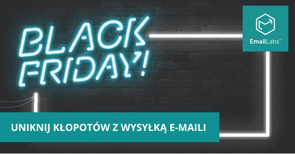 uniknij-klopotow-z-wysylka-maili-na-black-friday