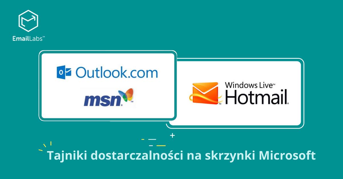 Unikaj problemów z dostarczalnością emaili na skrzynki Microsoft (Outlook, Hotmail, Live,MSN)