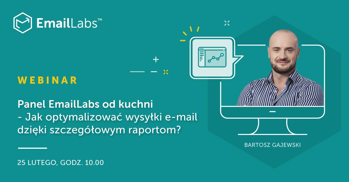 [Webinar] Jak dzięki raportom optymalizować wysyłki? Szef Supportu EmailLabs odpowie na Wasze pytania