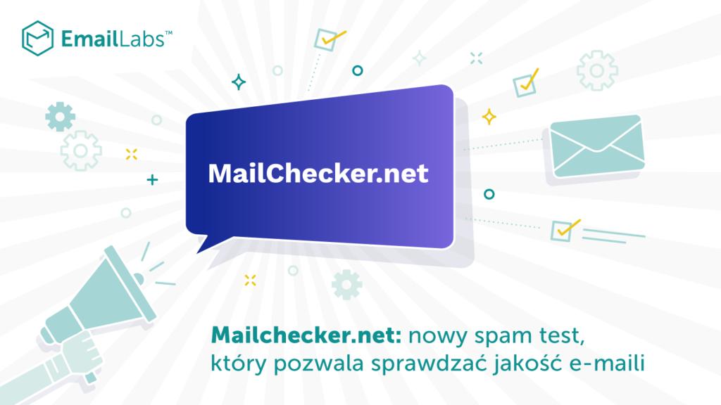 Mailchecker.net: nowy spam test, który pozwala sprawdzać jakość e-maili